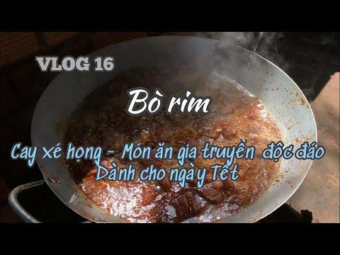 VLOG 16 🐂 BÒ RIM – Cay xé họng – Đặc sản gia truyền ngày Tết nhà mình