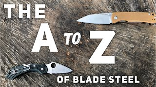 The A to Z of Blade Steels - New Edge Retention Roundup