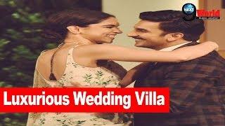 Deepika Padukone and Ranveer Singh Royal Wedding Villa | Look at the Wedding Venue