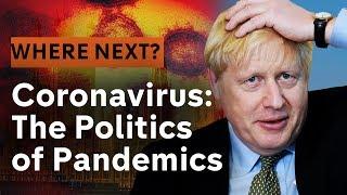Coronavirus: The Politics of Pandemics