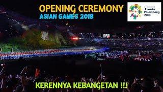 Download lagu PEMBUKAAN ASIAN GAMES 2018. Pecaaah Keren Abis !!!