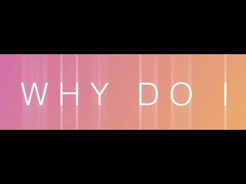 NERVO - 'Why Do I' Ft. LUX (Official Lyric Video)