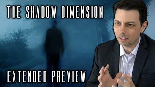 Shadow Dimension Extended Sneak Peek