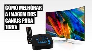 Aprenda a colocar os canais do HTV5 em 1080i (FULL HD)
