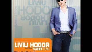 Liviu Hodor feat. Mona - Sweet Love (Cinal Remix)