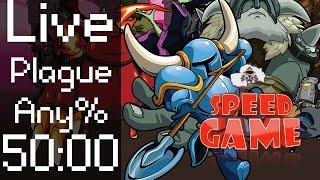 Speed Game Hors-série: Live Shovel Knight Plague Any% en moins de 50 minutes.