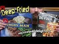 Deep Fried Microwave Delights 2