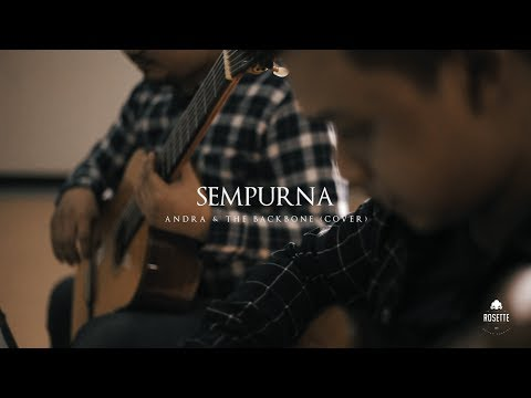 Andra And The BackBone - Sempurna (Cover) By Rosette Guitar Quartet