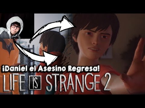 "Life is Strange 2 "": Episodio 2 - ¡DANIEL  EL ""ASESINO SERIAL"" REGRESA! [Reacción | Trailer] thumbnail"