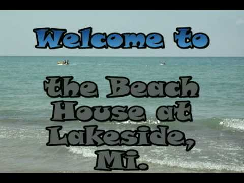 the Beach House at Lakeside, Mi.