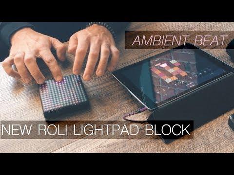ROLI Lightpad Block M | Ambient Beat Performance