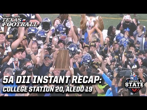 5A DII State Title Instant Recap: College Station 20, Aledo 19