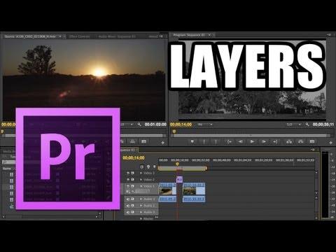 Adobe Premiere Pro - #4: Layers