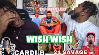 DJ Khaled - Wish Wish (Audio) ft. Cardi B, 21 Savage | FVO Reaction