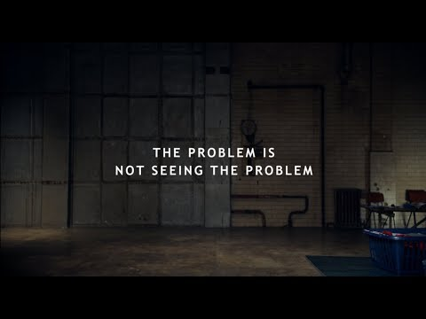 The Problem is not seeing the Problem