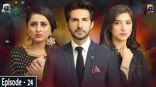 Munafiq - Episode 24 - 12th May 2020 - HAR PAL GEO