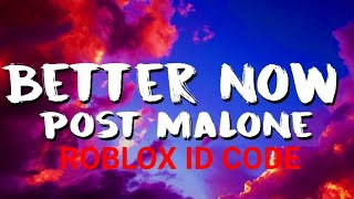Better now - post Malone - Roblox Id code Video