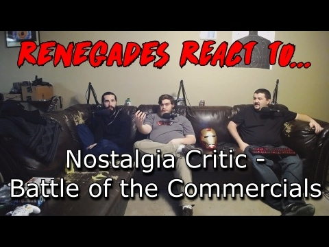 Renegades React to... Nostalgia Critic - Battle of the Commercials