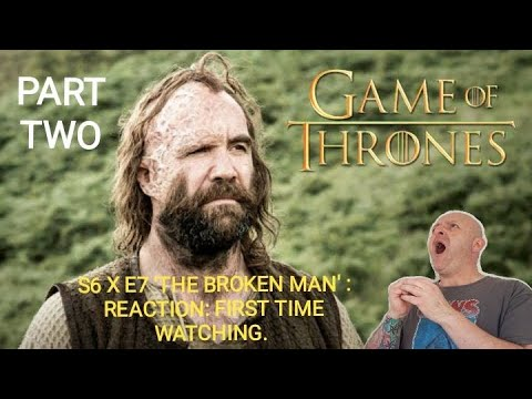 Download GAME OF THRONES : S6 X E7 'THE BROKEN MAN' : REACTION : FIRST TIME WATCHING. (PART TWO)