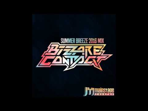 Bizzare Contact - Summer Breeze 2016 Mix ᴴᴰ