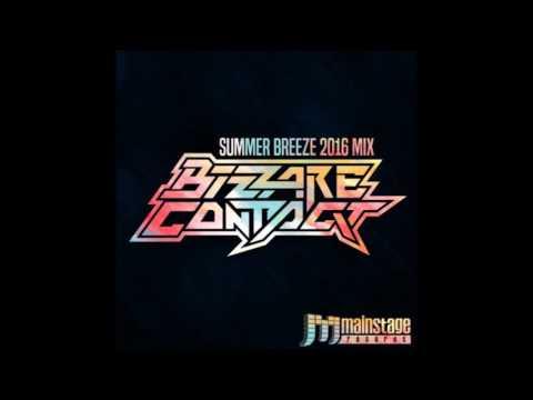 Bizzare Contact - Summer Breeze 2016 Mix