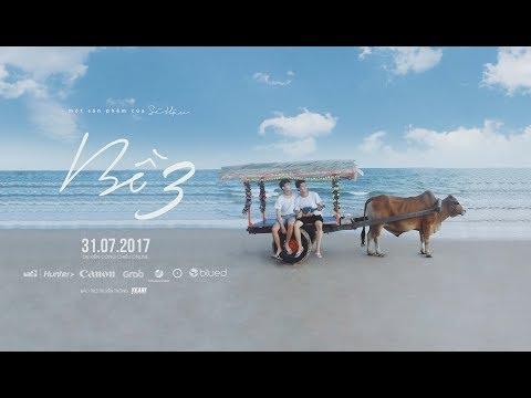 BỒ Phần 3 [Official] I O2 PRODUCTION