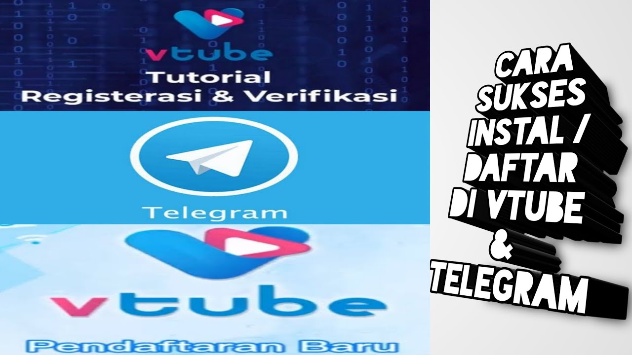 Tutorial sukses daftar Vtube dan Telegram