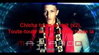 Zifou - Chicha toute la nuit PAROLES