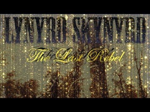 Lynyrd Skynird - The last rebel