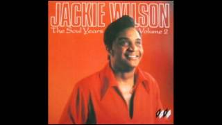 JACKIE WILSON - SINCE YOU SHOWED ME HOW TO BE HAPPY