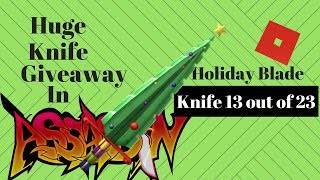 Knife #13 - Holiday Blade: Huge Roblox Assassin Giveaway 2018!