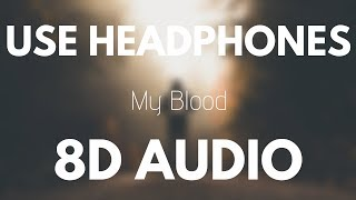 Twenty One Pilots - My Blood (8D AUDIO) Video