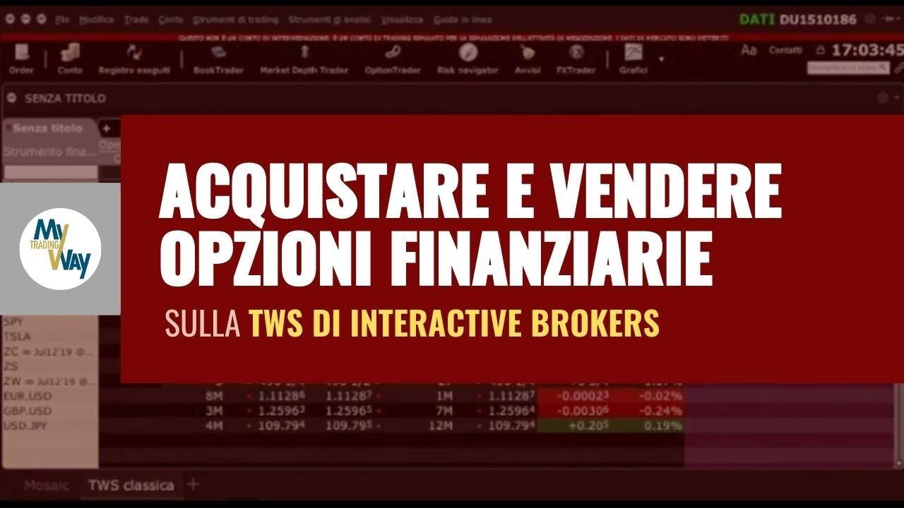 interactive brokers opzioni)