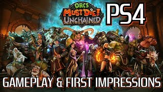 ORCS Must Die! Unchained  PS4 Version Gameplay & First Impressions