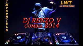Cumbia 2014 [Enganchado] ♪♫ | Dj Ren