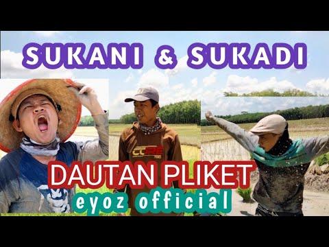 SUKANI & SUKADI