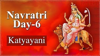 Navratri Day 6 | Navratri Special Video | Katyayani Mata | कात्यायनी | Navratri Day 6 Details