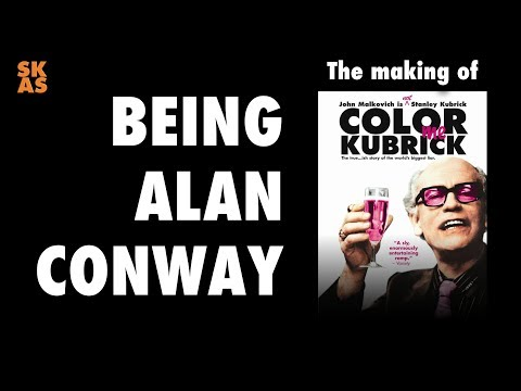 Being Alan Conway : The Making Of Colour Me Kubrick (2005)