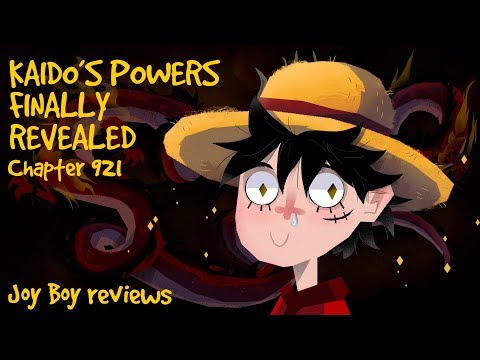 KAIDO 'S POWERS FINALLY REVEALED AFTER YEARS!!! - One Piece Chapter 921