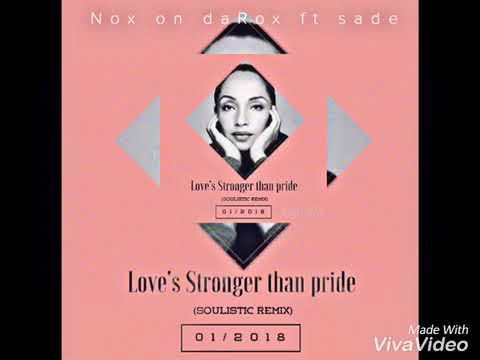 sade  Pride Noxs soulistic mix
