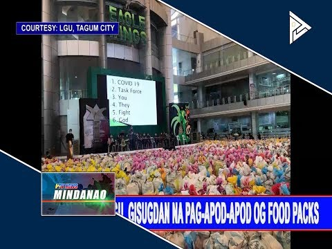 Tagum City LGU, Gisugdan Na Pag-apod-apod Og Food Packs