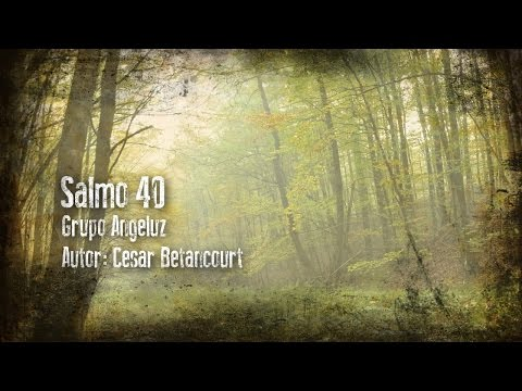Salmo 40 (Lyrics) Oficial