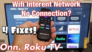 Onn. Roku TV: Wİfi Internet Network No Connection (No Connection) FIXED!