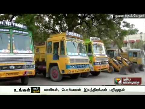 Trucks and Poclain seized for illegal sand minning - Gudiyatham