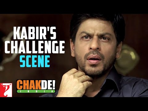 Scene: Kabir's Challenge   Chak De India   Shah Rukh Khan