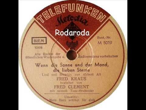 Wenn die Sonne und der Mond, die lieben Sterne   Fred Kraus