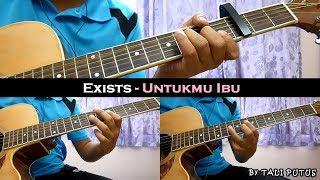 Exists - Untukmu Ibu Instrumental/Full Acoustic/Guitar Cover