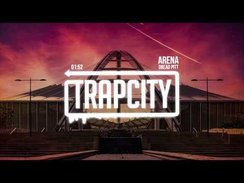 Dread Pitt - Arena