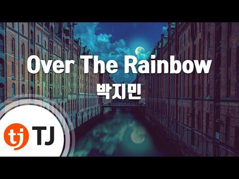 [TJ노래방] Over The Rainbow - 박지민(Park ji min) / TJ Karaoke