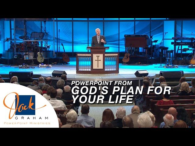 PowerPoint from: God's Plan for Your Life | PowerPoint with Dr. Jack Graham